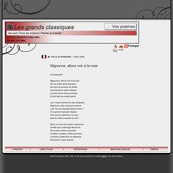 Mignonne, allons voir si la rose - Pierre de RONSARD