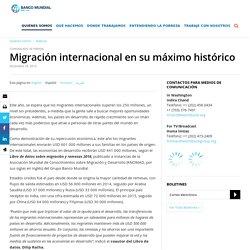 Migración internacional en su máximo histórico