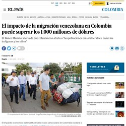 El impacto de la migración venezolana en Colombia puede superar los 1.000 millones de dólares