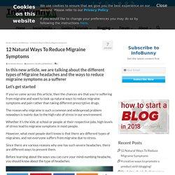 Ways To Reduce Migraine Symptoms - 12 Natural Ways to Beat Migraine