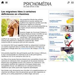 Les migraines liées à certaines déficiences en vitamines