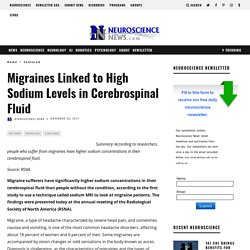 Migraines Linked to High Sodium Levels in Cerebrospinal Fluid