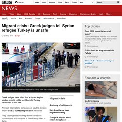 Migrant crisis: Greek judges tell Syrian refugee Turkey is unsafe