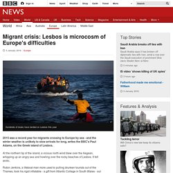 Migrant crisis: Lesbos is microcosm of Europe's difficulties