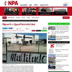 Migrant-E-s : Quand Paris imite Calais