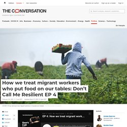 Mélodie - How we treat migrant workers who put food on our tables: Don't Call Me Resilient EP 4