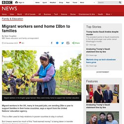 *****Migrant workers send home £8bn to families