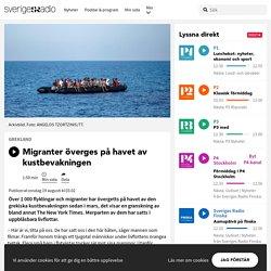 Migranter överges på havet av kustbevakningen