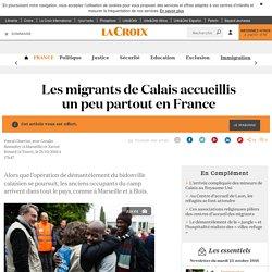 Les migrants de Calais accueillis un peu partout en France - La Croix