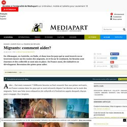 Migrants: comment aider?