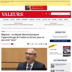 """Migrants : un député allemand propose l'apprentissage de l'arabe ou du turc pour ne pas avoir """"peur"""""""
