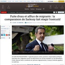 Fuite d'eau et afflux de migrants : la comparaison de Sarkozy fait réagir l'exécutif