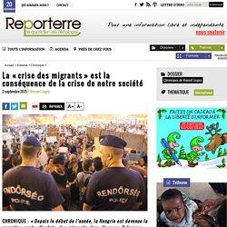 La «crise des migrants» est la conséquence de la crise de notre société