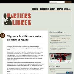 Migrants, la différence entre discours et réalité