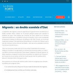 Migrants : un double scandale d'Etat - La Droite Forte