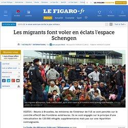 Les migrants font voler en éclats l'espace Schengen