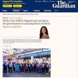 While 'low-skilled' migrants are saving us