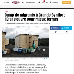 Camp de migrants à Grande-Synthe: l'Etat s'ouvre pour mieux fermer
