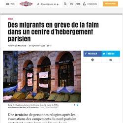 Des migrants en grève de la faim dans un centre d'hébergement parisien