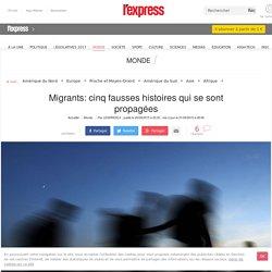 Migrants: cinq fausses histoires qui se sont propagées