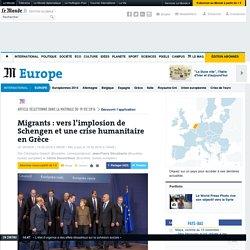 Migrants: vers l'implosion de Schengen et une crise humanitaire en Grèce