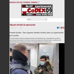 14 jan. 2021 Migrants interdits de supermarché