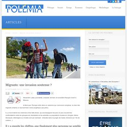 Migrants: une invasion soutenue ?