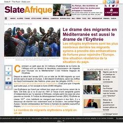 Le drame des migrants en Méditerranée est aussi le drame de l'Erythrée