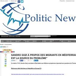 """Sandro Gozi à propos des migrants en Méditerranée : """"La Libye est la source du problème"""""""