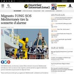 Migrants: l'ONG SOS Méditerranée tire la sonnette d'alarme