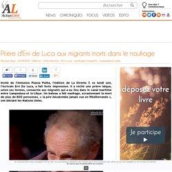 Prière d'Erri de Luca aux migrants morts dans le naufrage