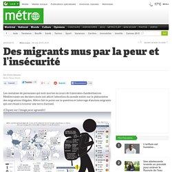 Des migrants mus par la peur et l'insécurité