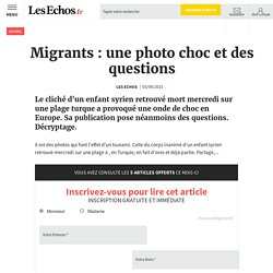 Migrants : une photo choc et des questions