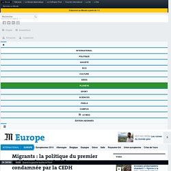 Migrants: la politique du premier ministre hongrois Orban condamnée par la CEDH
