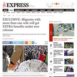 Migrants: extra benefits for polygamous marriages
