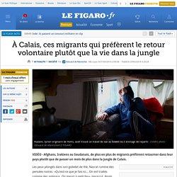 À Calais, ces migrants qui préfèrent le retour volontaire plutôt que la vie dans la jungle