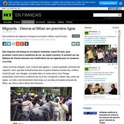 Migrants: Vienne et Milan en première ligne