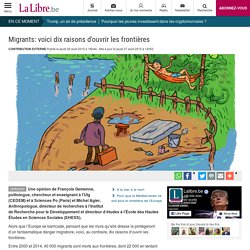 Migrants: voici dix raisons d'ouvrir les frontières