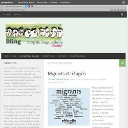 Migrants et réfugiés – Bling