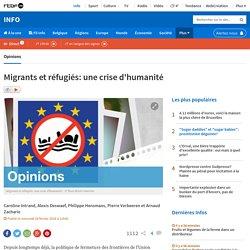 Migrants et réfugiés: une crise d'humanité