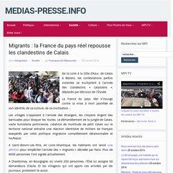 Migrants : la France du pays réel repousse les clandestins de Calais – medias-presse.info