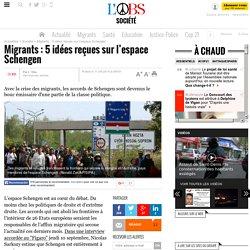 Migrants : 5 idées reçues sur l'espace Schengen