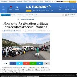Migrants : la situation critique des centres d'accueil italiens