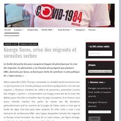 George Soros, crise des migrants et sorosites serbes – NOACHES