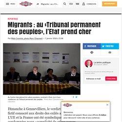 Migrants : au «Tribunal permanent des peuples», l'Etat prend cher