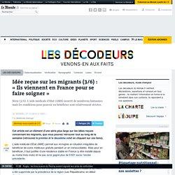 Idée reçue sur les migrants (3/6): «Ils viennent en France pour se faire soigner»