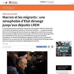Macron et les migrants : une xénophobie d'Etat dérange jusqu'aux députés LREM