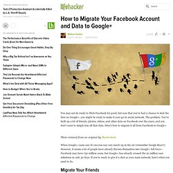 How to Migrate Your Facebook Account and Data to Google+