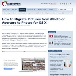 How to Migrate Pictures from iPhoto or Aperture to Photos for OS X
