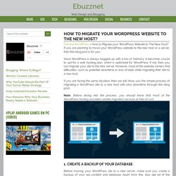 How to Migrate your WordPress Website to The New Host? - Ebuzznet